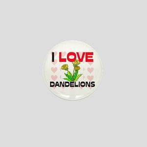 I Love Dandelions Mini Button