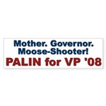 Mother Governor Moose-Shooter Bumper Sticker
