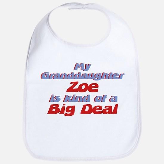 Granddaughter Zoe - Big Deal Bib