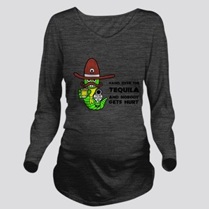 Tequila Humor Long Sleeve Maternity T-Shirt