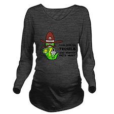 Tequila Humor Long Sleeve Maternity T-Shirt