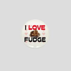 I Love Fudge Mini Button