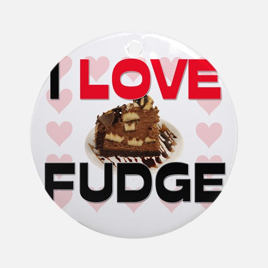 I Love Fudge Ornament (Round)