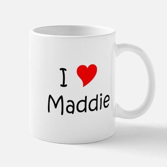 Cute I love maddie Mug