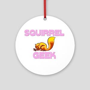 Squirrel Geek Ornament (Round)