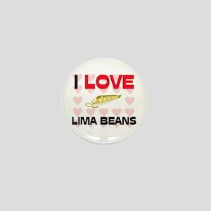 I Love Lima Beans Mini Button