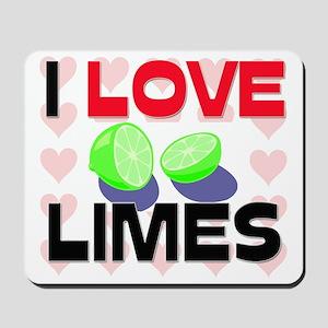 I Love Limes Mousepad