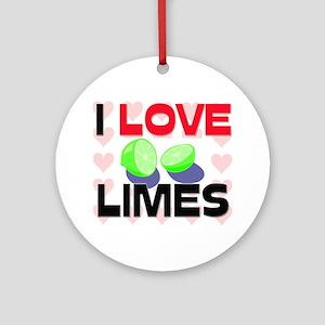 I Love Limes Ornament (Round)