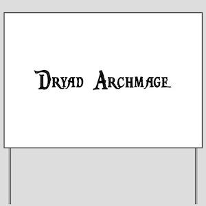 Dryad Archmage Yard Sign
