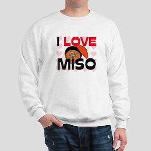 I Love Miso Sweatshirt