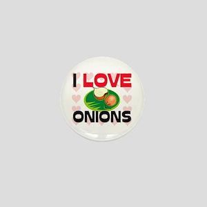 I Love Onions Mini Button