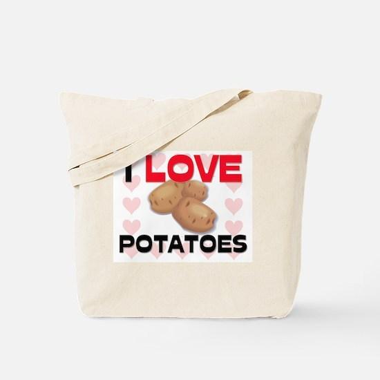 I Love Potatoes Tote Bag
