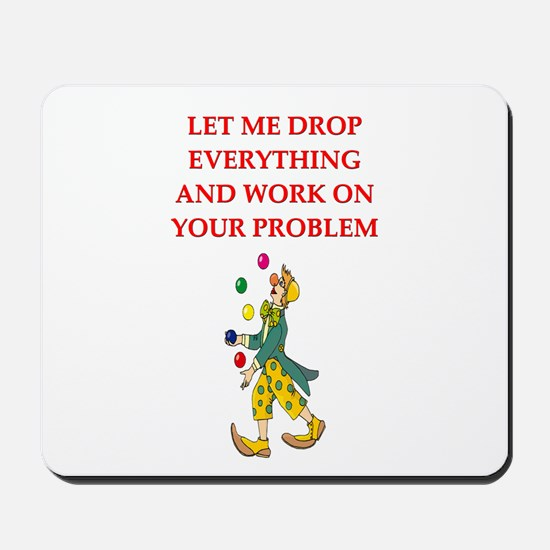 PROBLEMS Mousepad