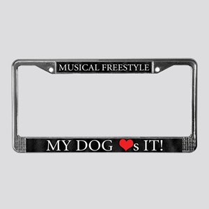 My Dog Loves Musical Freestyle License Plate Frame
