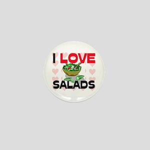 I Love Salads Mini Button