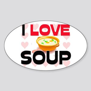I Love Soup Oval Sticker