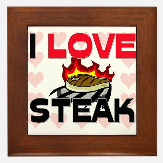I Love Steak Framed Tile