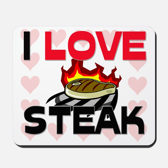 I Love Steak Mousepad