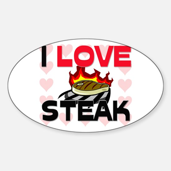 I Love Steak Oval Decal
