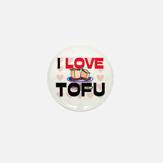 I Love Tofu Mini Button