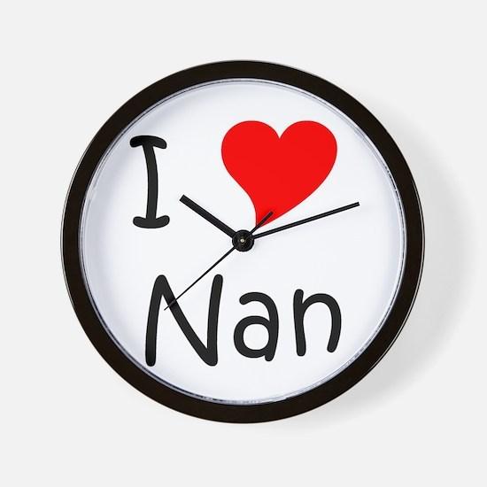 Cute I love nan Wall Clock