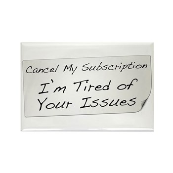 Cancel My Subscription Rectangle Magnet (100 pack)