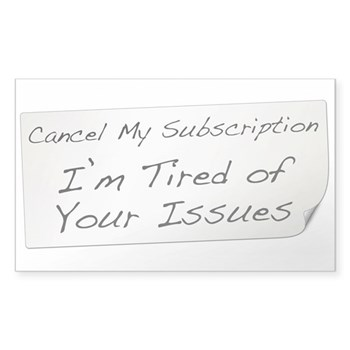 Cancel My Subscription Rectangle Sticker