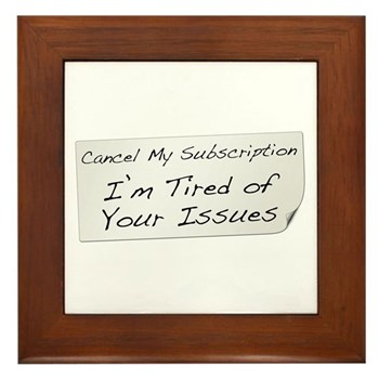 Cancel My Subscription Framed Tile