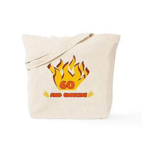 60 Years Old And Smokin' Tote Bag