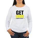 GetLoudAgainstCancer Women's Long Sleeve T-Shirt