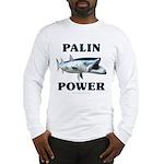 Palin Power Long Sleeve T-Shirt