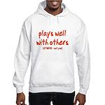 Plays Well Hooded Sweatshirt