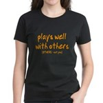 Plays Well Women's Dark T-Shirt