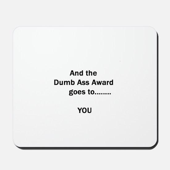 Dumb Ass Award Mousepad