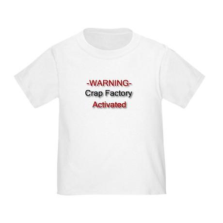 Crap Factory Toddler T-Shirt