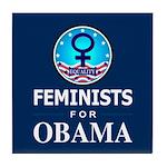 Feminists for Obama Tile Coaster