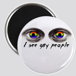 i see gay people Magnet