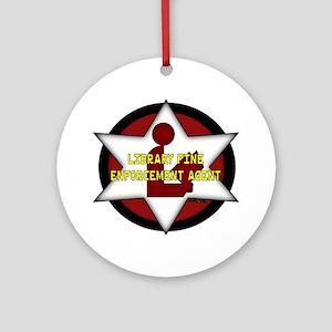 Library Fine Enforcement Agent Ornament (Round)