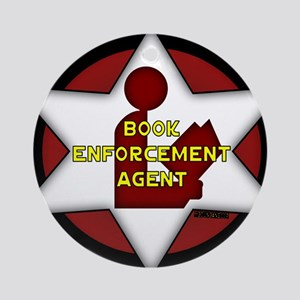 Book Enforcement Agent Ornament (Round)