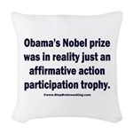Obama's Participation Trophy Woven Throw Pillow