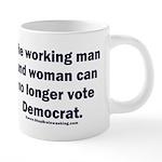 No more Democrat 20 oz Ceramic Mega Mug