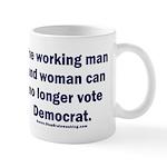 No more Democrat 11 oz Ceramic Mug
