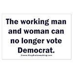 No more Democrat Large Poster