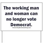 No more Democrat Yard Sign