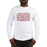 Muslim Travel Ban LIE Long Sleeve T-Shirt