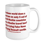 Muslim Travel Ban LIE 15 oz Ceramic Large Mug
