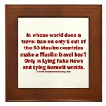 Muslim Travel Ban LIE Framed Tile