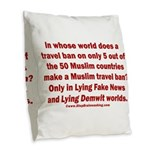Muslim Travel Ban LIE Burlap Throw Pillow