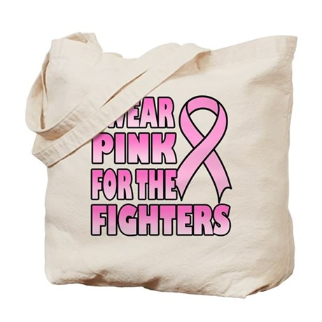 I Wear Pink for the Fighters Tote Bag