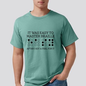 It Was Easy To Master Braille White T-Shirt